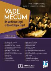 VADE MECUM DE MEDICINA LEGAL & ODONTOLOGIA LEGAL