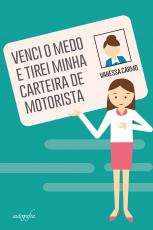 VENCI O MEDO E TIREI MINHA CARTEIRA DE MOTORISTA