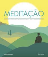 MEDITAÇÃO - ORIENTAÇÕES PASSO A PASSO