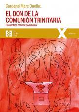 EL DON DE LA COMUNIÓN TRINITARIA - ENCUENTROS CON IESU COMMUNIO