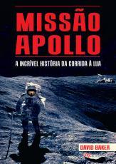 MISSÃO APOLLO - A INCRÍVEL HISTÓRIA DA CORRIDA À LUA