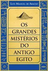 GRANDES MISTÉRIOS DO ANTIGO EGITO, OS