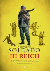 LIVRO DO SOLDADO DO III REICH, O