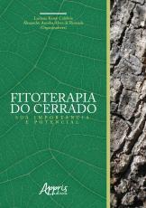 FITOTERAPIA DO CERRADO - SUA IMPORTÂNCIA E POTENCIAL