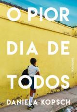 PIOR DIA DE TODOS, O