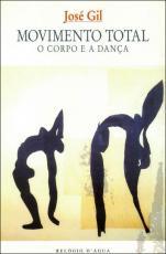 MOVIMENTO TOTAL - O CORPO E A DANCA