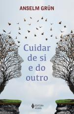CUIDAR DE SI E DO OUTRO