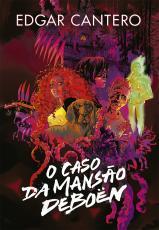 CASO DA MANSÃO DEBOËN, O
