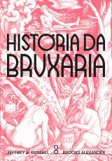 HISTÓRIA DA BRUXARIA - FEITICEIRAS, HEREGES E PAGÃS