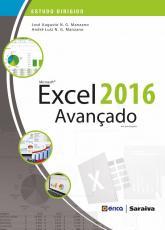 ESTUDO DIRIGIDO: MICROSOFT EXCEL 2016: AVANÇADO EM PORTUGUÊS