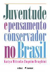 JUVENTUDE E PENSAMENTO CONSERVADOR NO BRASIL