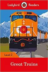 GREAT TRAINS - LADYBIRD READERS - LEVEL 2