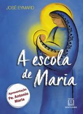 ESCOLA DE MARIA, A