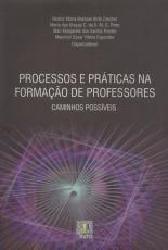 PROCESSOS E PRATICAS NA FORMACAO DE PROFESSORES CAMINHOS POSSIVEIS