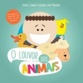 LOUVOR DOS ANIMAIS, O
