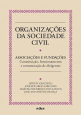 ORGANIZAÇÕES DA SOCIEDADE CIVIL: ASSOCIAÇÕES E FUNDAÇÕES