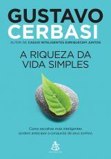 RIQUEZA DA VIDA SIMPLES, A