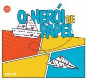 HERÓI DE PAPEL, O