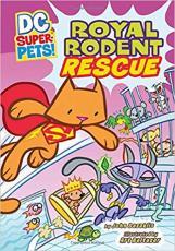 DC SUPER-PETS - ROYAL RODENT RESCUE