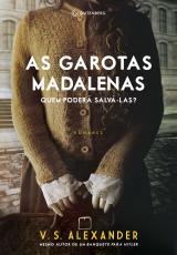 GAROTAS MADALENAS, AS