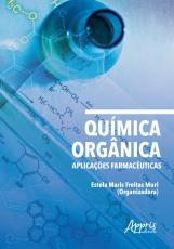 QUÍMICA ORGÂNICA - APLICAÇÕES FARMACÊUTICAS
