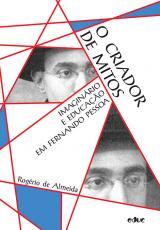 CRIADOR DE MITOS, O