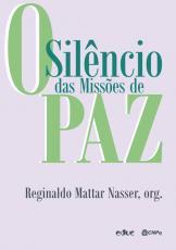 SILÊNCIO DAS MISSÕES DE PAZ, O