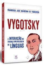 VYGOTSKY - A INTERAÇÃO NO ENSINO - APRENDIZAGEM DE LÍNGUAS