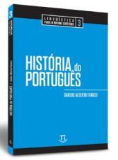 HISTÓRIA DO PORTUGUÊS - LINGUÍSTICA PARA O ENSINO SUPERIOR 3