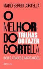 MELHOR DO CORTELLA 2, O