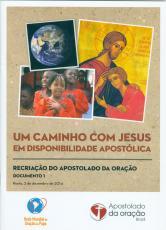 UM CAMINHO COM JESUS EM DISPONIBILIDADE APOSTÓLICA - DOCUMENTO 1
