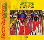 FESTAS POPULARES - WONDERS OF BRAZIL - FOLK FESTIVALS - 1