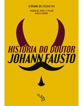 HISTÓRIA DO DOUTOR JOHANN FAUSTO