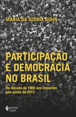 PARTICIPAÇÃO E DEMOCRACIA NO BRASIL