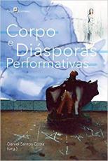 CORPO E DIÁSPORAS PERFORMATIVAS