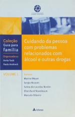 CUIDANDO DA PESSOA COM PROBLEMAS RELACIONADOS COM ÁLCOOL E OUTRAS DROGAS