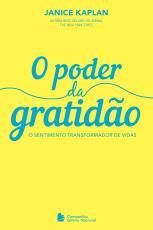 O PODER DA GRATIDÃO: O SENTIMENTO TRANSFORMADOR DE VIDAS