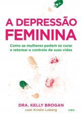 A DEPRESSÃO FEMININA