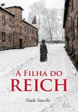 A FILHA DO REICH