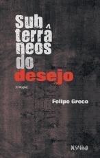 SUBTERRÂNEOS DO DESEJO
