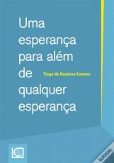 UMA ESPERANÇA PARA ALÉM DE QUALQUER ESPERANÇA