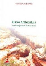 RISCOS AMBIENTAIS - ANALISE E MAPEAMENTO EM MINAS GERAIS