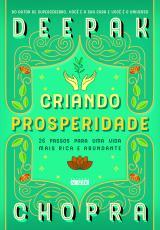 CRIANDO PROSPERIDADE - 26 PASSOS PARA UMA VIDA MAIS RICA E ABUNDANTE
