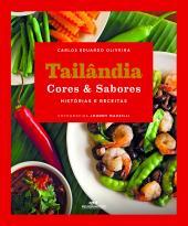 TAILÂNDIA CORES & SABORES - HISTÓRIAS E RECEITAS