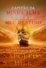 CAPITÃO DA MINHA ALMA, SENHOR DO MEU DESTINO