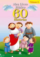 Meu livro bíblico - 60 histórias - VOLUME 2