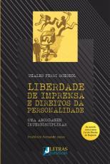 LIBERDADE DE IMPRENSA E DIREITOS DA PERSONALIDADE - UMA ABORDAGEM INTERDISCIPLINAR