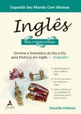 INGLÊS FÁCIL E PASSO A PASSO