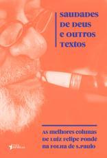 SAUDADES DE DEUS E OUTROS TEXTOS