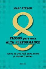 8 PASSOS PARA UMA ALTA PERFOMANCE